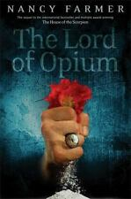 The Lord of Opium Farmer, Nancy Books-Good Condition