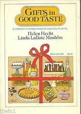 GIFTS IN GOOD TASTE RECIPES DESIGNED FOR GIVING BY HECHT & MUSHLIN COOKBOOK 1983