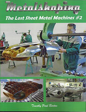 METALSHAPING: THE LOST SHEET METAL MACHINES #2 by Timothy Paul Barton Pullmax