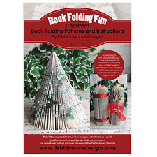 Debbi Moore ~ Book Folding Fun: Christmas Patterns  Reindeer Tree Wreath Snowman
