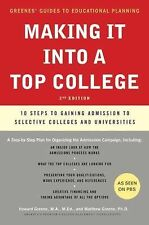 Greene's Guides: Making It into a Top College : 10 Steps to Gaining Admission...