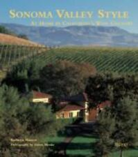 Sonoma Valley Style: At Home in California's Wine Country Masson, Kathryn