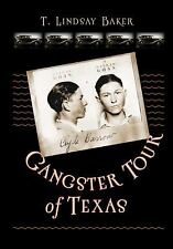 Gangster Tour of Texas (ATM Travel Guides) by Baker, Dr. T. Lindsay