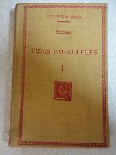 Escriptors Grecs,Vidas Paralleles I Plutarc,F.Bernat Metge 1926