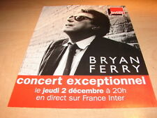 BRIAN FERRY - CONCERT INTER!!!!!!1!!FRENCH PRESS ADVERT