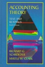 Accounting Theory : Text and Readings by Myrtle Clark and Richard G....