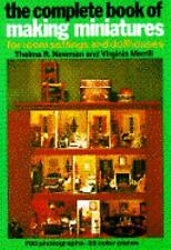 The Complete Book of Making Miniatures Thelma R. Newman Paperback