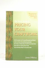 The Basic Guide to Pricing Your Craftwork: With Profitable Strategies for Record