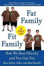 Fat FamilyFit Family: How We Beat Obesity and You Can Too