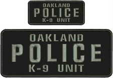 OAKLAND POLICE K9 UNIT embroidery patches 4x10 and 2x5   hook on back