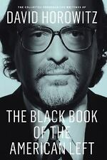 Black Book of the American Left : The Collected Conservative Writings of...
