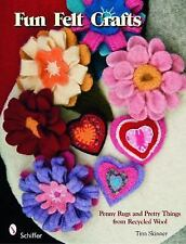 Fun Felt Crafts: Penny Rugs and Pretty Things from Recycled Wool, , Tina Skinner