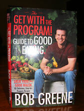 The Get with the Program! Good Eating Health Bob Greene 2003 Hardcover Oprah