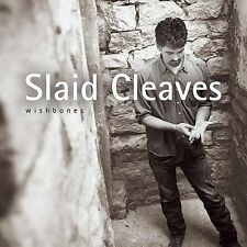 Wishbones by Slaid Cleaves (CD, Mar-2004, Philo)