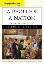 A People and a Nation Vol. II : Since 1865 by Carol Sheriff, David W. Blight,...