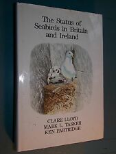 The Status of Seabirds in Britain and Ireland by LLoyd & Tasker & Partridge