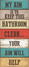 My Aim is To Keep This Bathroom Clean Metal Sign, Humorous Bath Decor