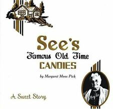 NEW - See's Famous Old Time Candies: A Sweet Story See's Famous Old Time Candies