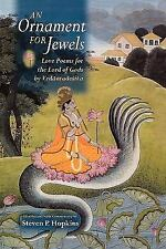 An Ornament for Jewels : Love Poems for the Lord of Gods by Venkatanatha and...