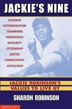 Jackie's 9: Jackie Robinson's Values to Live By by Sharon Robinson (2002,...