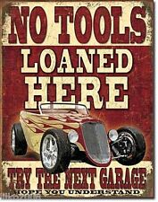 "NO TOOLS LOANED HERE/ HOT ROD CAR, USA, VINTAGE-STYLE METAL WALL SIGN 12.5""X 16"""