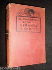 The Evening Standard Book of Strange Stories - c1943 - Vintage Mystery & Horror