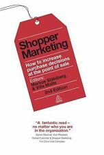Shopper Marketing : How to Increase Purchase Decisions at the Point of Sale…