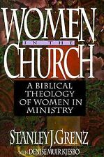 Women in the Church: A Biblical Theology of Women in Ministry, Kjesbo, Denise Mu