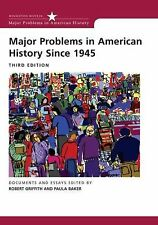 Major Problems in American History Since 1945 (Major Problems in American Hist..