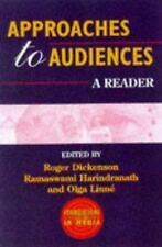 Approaches to Audiences: A Reader (Foundations in Media)
