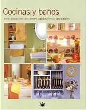 Cocinas Y Banos/kitchens And Bathrooms: Ideas Para Crear Ambientes Calidos Y Muy