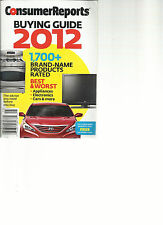 CONSUMER REPORTS BUYING GUIDE 2012, 1700 +BRAND-NAME PRODUCTS RATED BEST & WORST