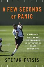 A Few Seconds of Panic: A 5-Foot-8, 170-Pound, 43-Year-Old Sportswriter Plays i