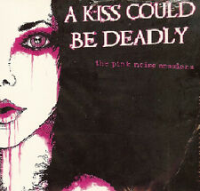 A Kiss Could Be Deadly ‎– The Pink Noise Sessions  Limited Edition Brand New