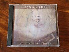 Thanatronic - Bellvm Omnivm Contra Omnes CD 2010 SkullLine #21 MEGA-RARE