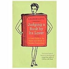 Judging a Book by Its Lover : A Field Guide to the Hearts and Minds of...