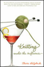 Knitting Under the Influence, Claire LaZebrik, Paperback, New