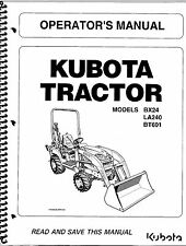 Kubota BX24, LA240, BT601 Tractor Loader Backhoe Operator Manual