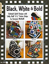 Black White BOLD Designs 4 Colorful w Jelly Roll Strips Quilting Pattern Book