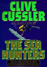 The SEA HUNTERS: True Adventures with Famous Shipwrecks, Clive Cussler, Craig Di