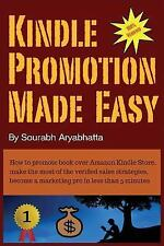 Kindle Promotion Made Easy : How to Promote Book over Amazon Kindle Store,...