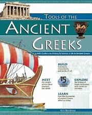 Tools of the Ancient Greeks : A Kid's Guide to the History and Science of...