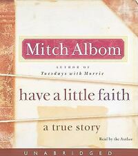Have a Little Faith: A True Story Albom, Mitch Audio CD