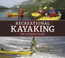 Recreational Kayaking: The Ultimate Guide-ExLibrary