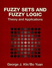 Fuzzy Sets and Fuzzy Logic: Theory and Applications by Yuan, Bo, Klir, George J.