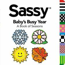 Baby's Busy Year: A Book of Seasons (Sassy) - LikeNew - Grosset & Dunlap -