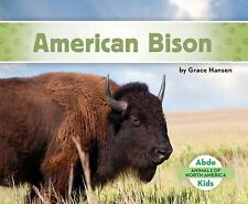 Animals of North America: American Bison by Grace Hansen (2016, Hardcover)