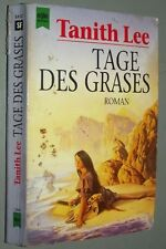 Tanith LEE Tage des Grases   ROMAN 1985  Science Fiction Fantasy