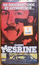 JACQUES MESRINE * Un document choc et authentique... FILM VHS DOCUMENTAIRE NEUF
