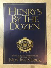 HENRY WEINHARD'S PRIVATE RESERVE POSTER 'HENRY'S BY THE DOZEN""